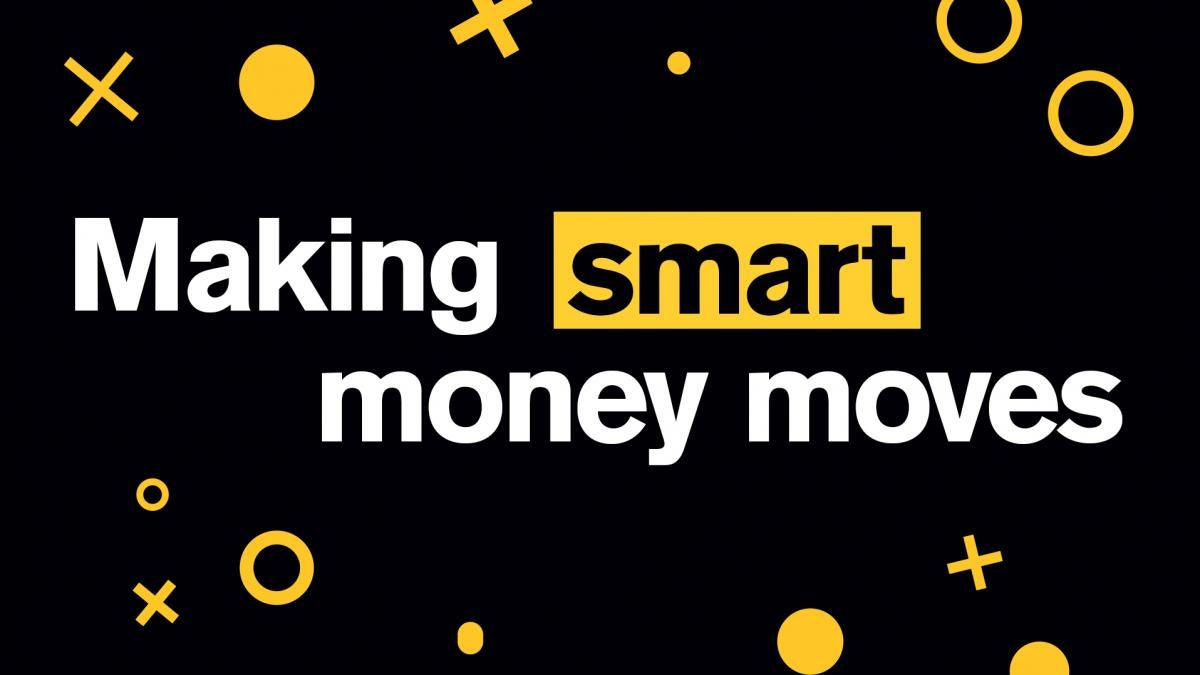 "White text reading ""Making Smart Money Moves"" against a black background"