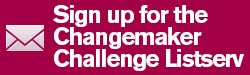 Sign up for Changmaker Challenge Listserv