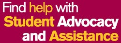 Find help with Student Advocacy and Assistance