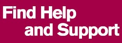 Find Help and Support