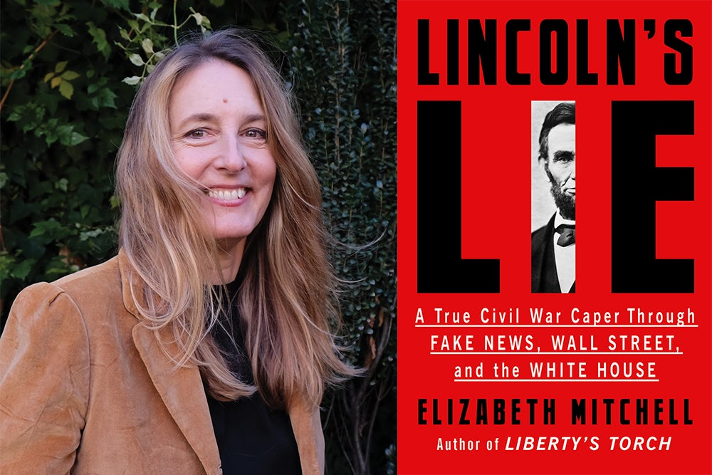 """Picture of Elizabeth Mitchell along with the cover art of her book, """"Lincoln's Lie: A True Civil War Caper Through Fake News, Wall Street, and the White House"""""""