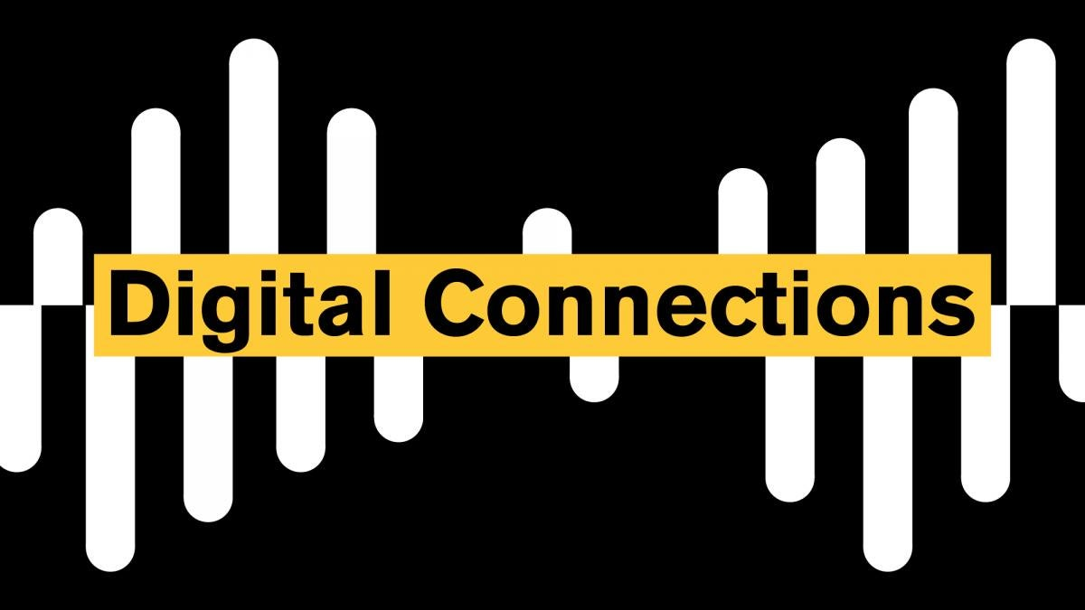 "Text reading ""Digital Connections"" over simplified graphic of soundwaves"