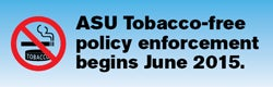 ASU Tobacco enforcement starts June 2015